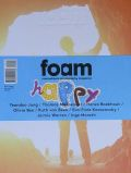 FOAM MAGAZINE #26 HAPPY