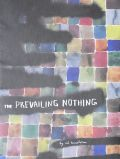 �ڥ��������ۥ��ɡ��ƥ�ץ�ȥ�̿��� : ED TEMPLETON : THE PREVAILING NOTHING