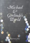 �ޥ����롦�����ƥ��� : MICHAEL & GERLINDE'S WORLD : PAGES FROM A DIARY