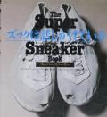 ズックは話しかけている : THE SUPER SNEAKER BOOK