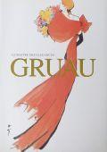 ルネ・グリュオー作品展 : LE MAITRE DES ELEGANCES GRUAU