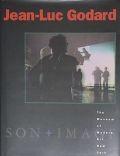 JEaN-LUC GODARD : SON+IMAGE 1974-1991: ジャン=リュック・ゴダール展