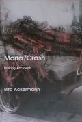 THE INTERNATIONAL #7 : MARFA/CRASH -PARKING ACCIDENTS BY RITA ACKERMANN