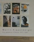 �ڸŽ�ۥޡ��ƥ����åڥ�С��������ʽ� : MARTIN KIPPENBERGER : DIE GESAMTEN PLAKATE 1977-1997