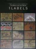 THE COLLECTION OF THOMAS W. OATMAN LABELS SERIES 1