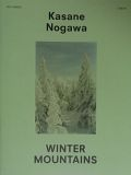 KASANE NOGAWA : WINTER MOUNTAINS