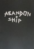 ABANDON + SHIP : DAVE SCHUBERT