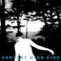 CONTACT HIGH ZINE ISSUE 2 THE TRIP