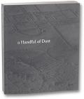 デヴィッド・カンパニー写真集 : DAVID CAMPANY : A HANDFUL OF DUST