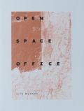 TITO MOURAZ : OPEN SPACE OFFICE