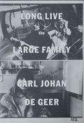 �ڥ��������ۥ����롦�衼�ϥ󡦥ɥ�����������̿��� : CARL JOHAN DE GEER : LONG LIVE THE LARGE FAMILY