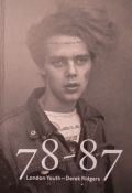 �ǥ쥯���ꥸ�㡼���̿��� : DEREK RIDGERS : 78-87 : LONDON YOUTH