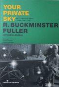 �ڸ��ܡۥХå��ߥ������ե顼 : �楢���ץ饤�١��ȡ������� : YOUR PRIVATE SKY : R. BUCKMINSTER FULLER : ART DESIGN SCIENCE