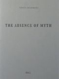 �ƥ쥶������󥳥м̿��� : TEREZA ZELENKOVA : THE ABSENCE OF MYTH