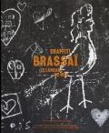ブラッサイ作品集 : BRASSAI : GRAFFITI, LE LANGAGE DU MUR