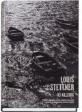 ルイス・ステットナー写真集 LOUIS STETTNER : ICI AILLEURS