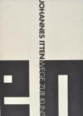 【古本】ヨハネス・イッテン : 造形芸術への道 : JOHANNES ITTEN : WEGE ZUR KUNST
