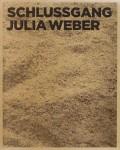 ジュリア・ウェーバー写真集 : JULIA WEBER : SCHLUSSGANG