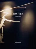 トビアス・ツィロニー写真集 : TOBIAS ZIELONY : MANITOBA