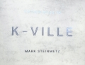 マーク・スタインマッツ写真集 : MARK STEINMETZ : FIFTEEN MILES TO K-VILLE