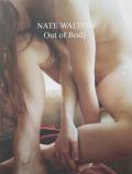 【古本】ネイト・ウォルトン写真集 : NATE WALTON : OUT OF BODY【2nd printing】