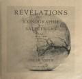 REVELATIONS. ICONOGRAPHIE DE LA SALPETRIERE. PARIS 1875-1918