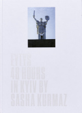 �����㡦����ޥåļ̿��� : SASHA KURMAZ : EYTYS 48 HOURS IN KYIV