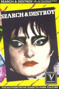 SEARCH & DESTROY #7-11 : THE COMPLETE REPRINT : THE AUTHORITATIVE GUIDE TO PUNK CULTURE