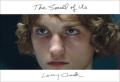 【サイン入ポスター付】ラリー・クラーク写真集 : LARRY CLARK : THE SMELL OF US