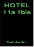 マリエ・アンジェレッティ写真集 : MARIE ANGELETTI : HOTEL 11a 1bis