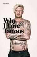 ���ա��ߥå��̿��� : RALF MITSCH : WHY I LOVE TATTOOS