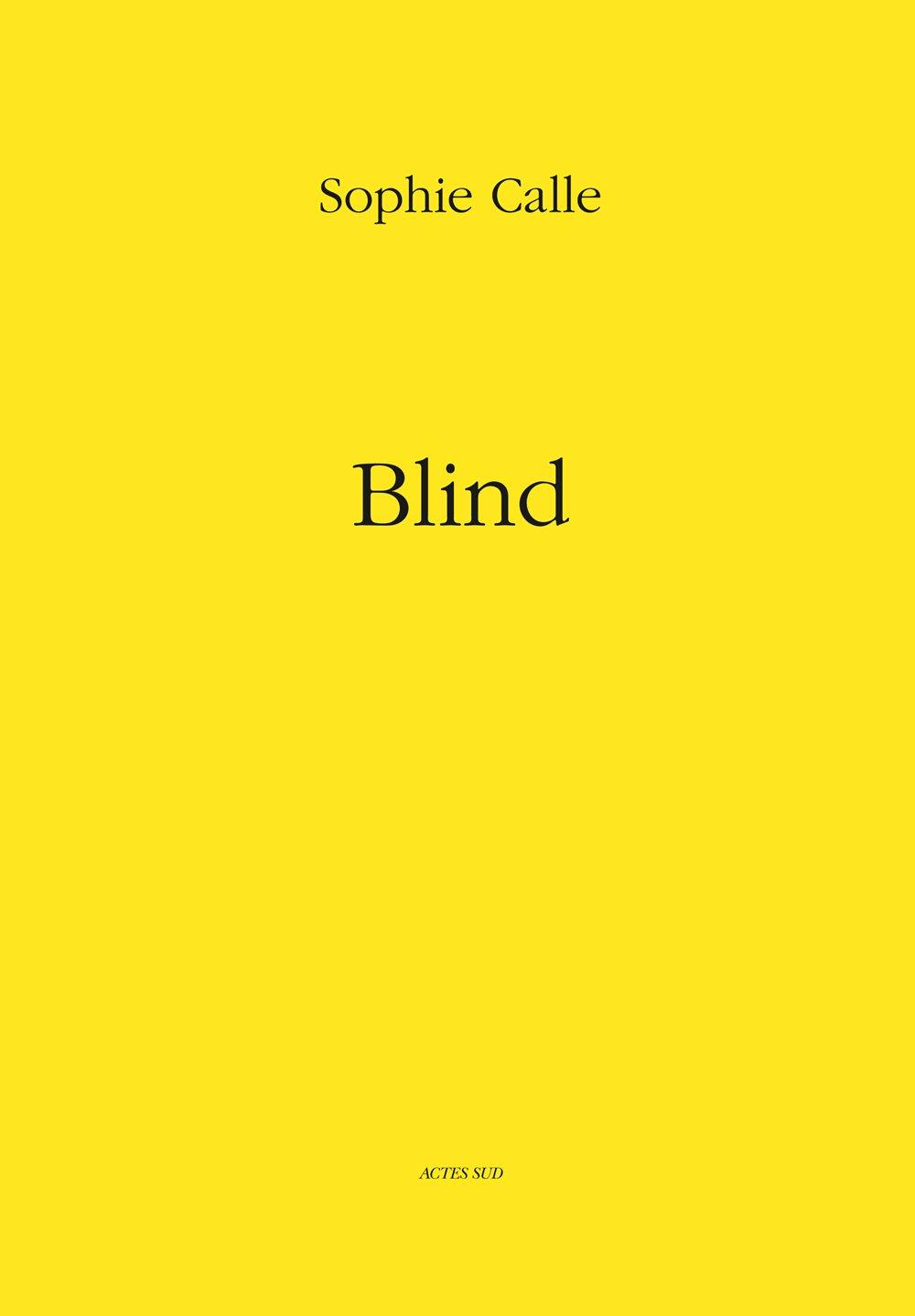 【古本】ソフィ・カル作品集 : SOPHIE CALLE : BLIND