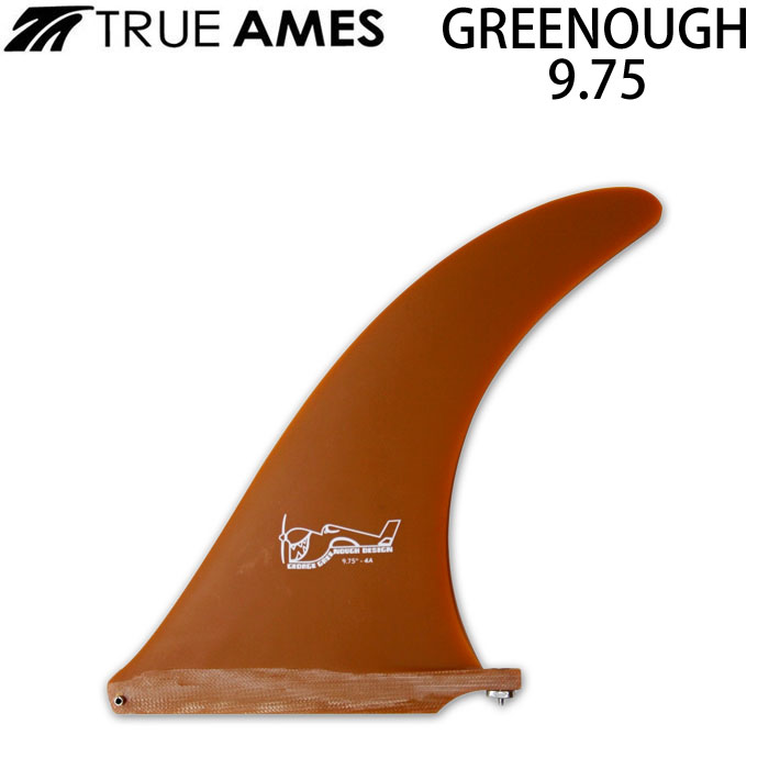 True Ames Fin トゥルーアムス フィン GREENOUGH 4A 9.75 グリノーフィン ロングボード用センターフィン