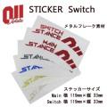011 artistic ゼロワンワンアーティスティック ステッカー Switch スウィッチ メタルフレーク素材 15-16