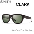 SMITH ���ߥ� ���󥰥饹 CLARK ���顼�� �и���� Matte Black Polarized [������]