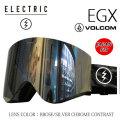 エレクトリック ゴーグル EGX VOLCOM BROSE/SILVER CHROME CONTRAST 16-17 ELECTRIC ゴーグル ボルコムコラボ 正規品 JAPAN FIT アジアンフィット