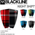 BLACKLINE ブラックライン デッキパッド NIGHT SHIFT ナイトシフト