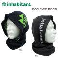 16-17 inhabitant インハビタント ビーニー LOGO HOOD BEANIE フードビーニー ニットキャップ ニット帽 インハビタント ウエア