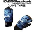 16-17 NOVEMBER ノベンバースノーボード グローブ GLOVE THREE グローブスリー スノーボード グローブ 3本指 ミトンタイプ