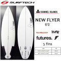 SURF TECH �����եƥå� CHANNEL ISLAND �����ͥ륢������ NEW FLYER �˥塼�ե饤�䡼 FUTURE 6'0