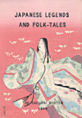 JAPANESE LEGENDS AND FOLK-TALES 日本の伝説と昔話