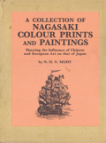 A COLLECTION OF NAGASAKI COLOUR PRINTS AND PAINTINGS 長崎の美術
