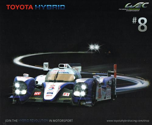 2013 WEC TOYOTA TS030 チームカード NO8 A.デビッドソン・S.ブエミ・S.サラザン