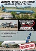 ( DVD 飛行機 ) AirUtopia #107 ベトナムの空港特集 ハノイ、ホーチミン、ダナン