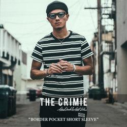 CRIMIE(クライミー) BORDER POCKET SHORT SLEEVE 【2018SPRING/SUMMER先行予約】 【キャンセル不可】 【C1H1-CS08】 【CRIMIE T