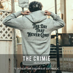 CRIMIE(クライミー) VINTAGE THE DAY SWEAT ZIP PARKA 【2018SPRING/SUMMER新作】 【送料無料】【即発送可能】 【C1H1-SW11】