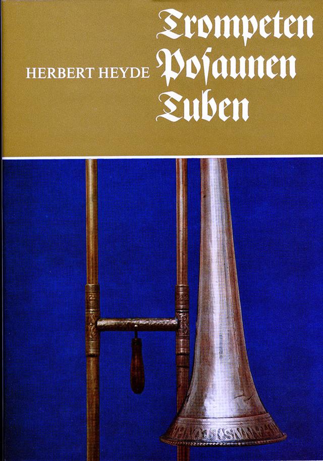 H.Heyde著 Trompeten Posaunen und Tuben