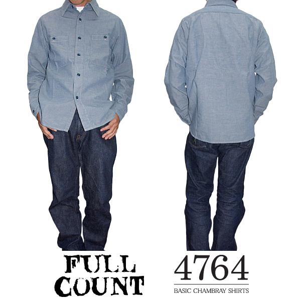FULLCOUNT フルカウント BASIC CHAMBRAY SHIRTS ベーシックシャンブレーシャツ 4764 -JOE-