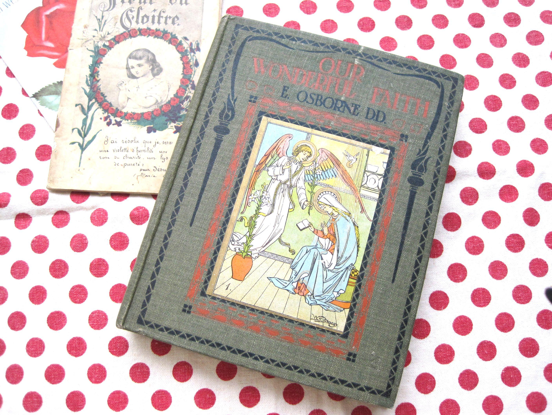 イギリスアンティーク 古書OUR WONDERFUL FAITH 1920年