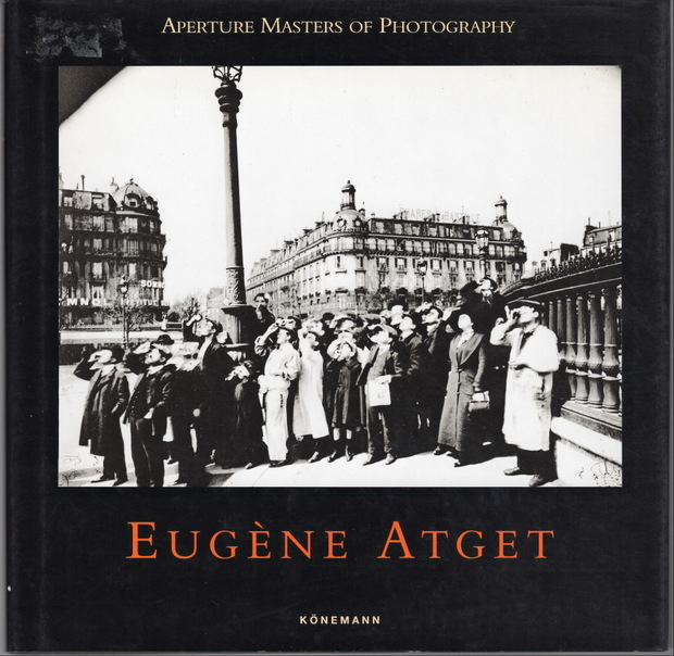 Aperture Masters Photography  Eugene Atget